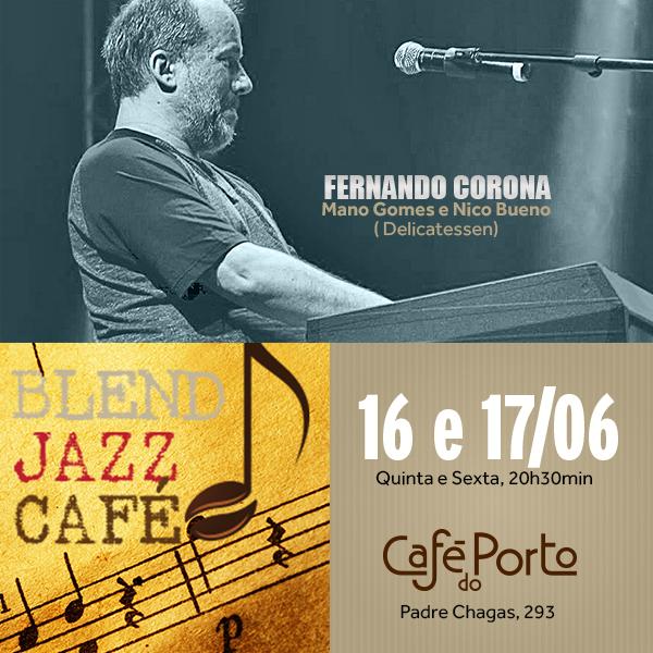Fernando Corona no Blend Jazz Café